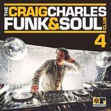 The Craig Charles Funk & Soul Club, Vol. 4 [CD]