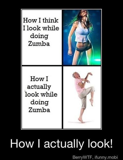 How i think i look while doing zumba hey sara do you for Mirror zumba