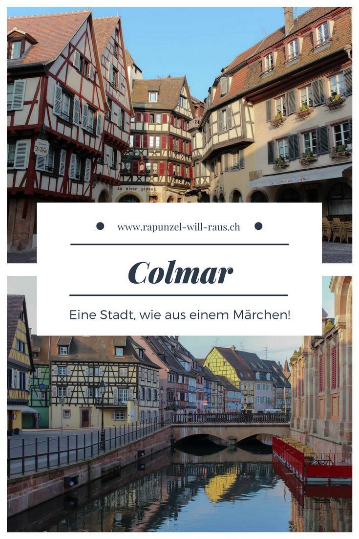 Colmar, eine Stadt wie aus einem Märchen!