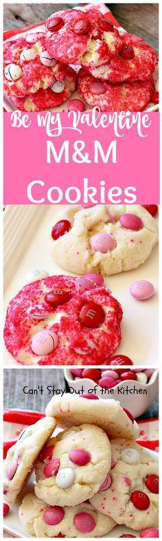 Be My Valentine M&M Cookies   Can't Stay Out of the Kitchen   these outrageous #cookies are  perfect for any occasion. Just switch out the colored sugar crystals used. #ParadiseCafe #copycat recipe. #dessert #M&Ms #Valentine'sDay