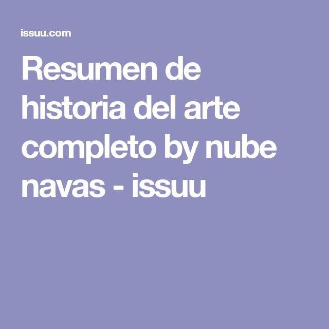 Resumen de historia del arte completo by nube navas - issuu