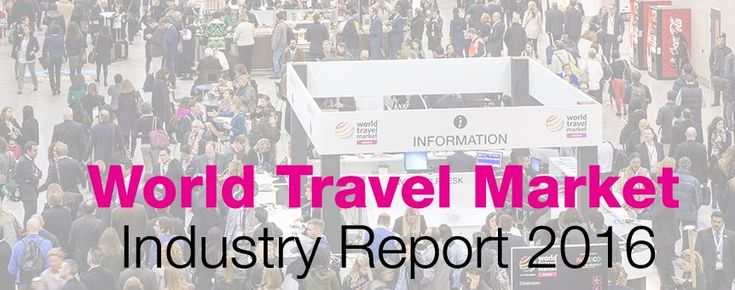 WTM 2016: Terrorism is Main Concern for Holidaymakers and Industry.
