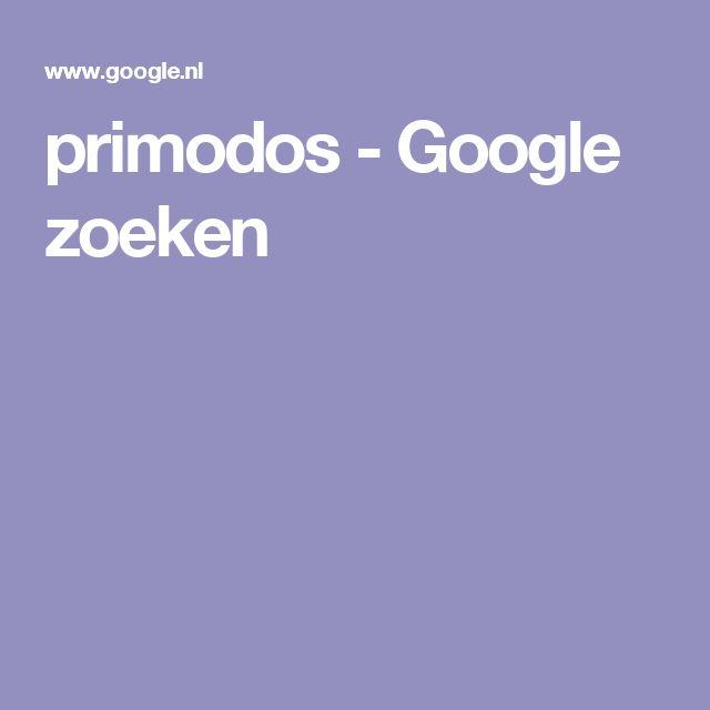 primodos  - Google zoeken