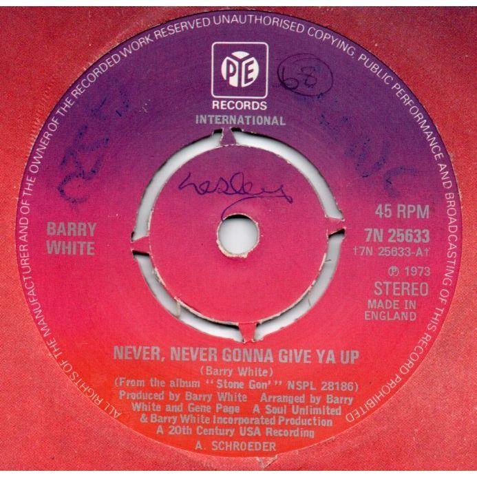 Barry White Never Never Gonna Give Ya Up 7 1973 Single Vinyl