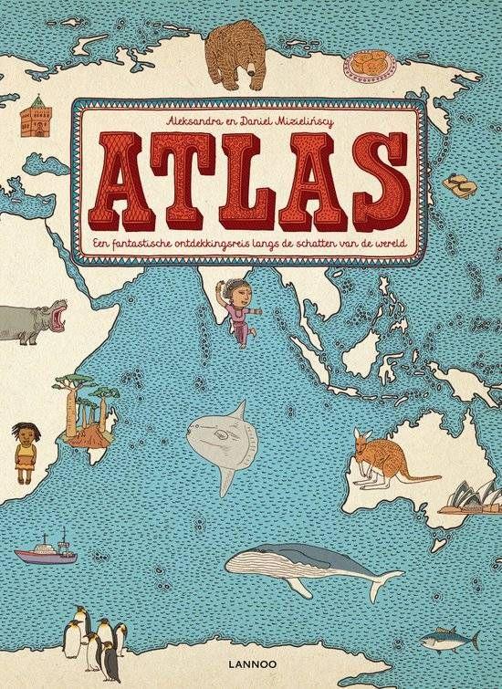 ATLAS. Een fantastische ontdekkingsreis langs de schatten van de wereld - Deze grote stevig uitgevoerde atlas bevat zo'n vijftig vereenvoudigd weergegeven kaarten van de wereld. De kaarten zijn kleurrijk en verassend en bevatten tal van leuke weetjes over fauna, flora, cultuur en bevolking.