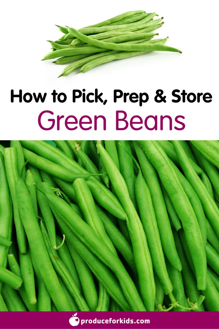 How to Pick, Prep & Store Green Beans + nutrition information, recipes, fun facts and more!