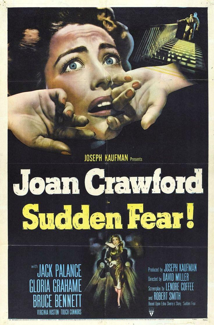 SUDDEN FEAR (1952) - Joan Crawford - Jack Palance - Gloria Grahame - Bruce Bennett - Virginia Huston - Michael Connors - Directed by David Miller - RKO-Radio - Movie Poster.