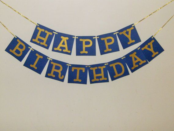 Happy Birthday Banner Blue and Gold Happy Birthday by TDesigns2