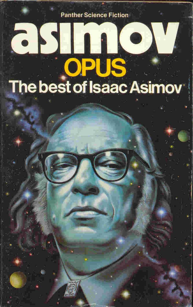 Isaac Asimov is a famous scifi writer. This is the theme that I think would underly the typebook proj.