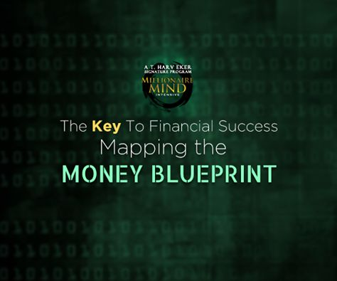 """""""The honest truth is your financial success has nothing to do with how good or bad the housing market is, how the stock market doing or even how much money you earn. The root of the problem isn't external, it's internal. It is this MONEY BLUEPRINT that determines if we'll be struggling our entire life to scrape by or if we attract wealth to ourselves. For more details mmiworld.org/2015/nl/main"""""""
