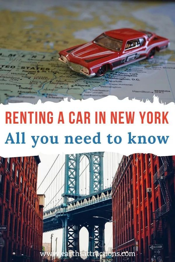 Everything You Should Know About Renting A Car In New York Earth S Attractions Travel Guides By Locals Travel Itineraries Travel Tips And More In 2020 Travel Travel Guides New York Travel