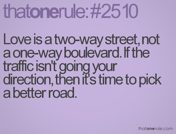 Love and relationship is a two-way street. iLife Pinterest Other ...