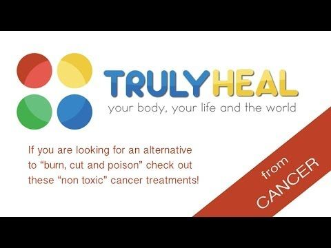 TRULY HEAL from CANCER