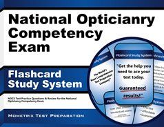 Our National Opticianry Competency Exam Flashcard Study System helps test takers prepare for the National Opticianry Competency Examination (NOCE), which is offered by the American Board of Opticianry (ABO) so that they can become a certified optician. #NOCE