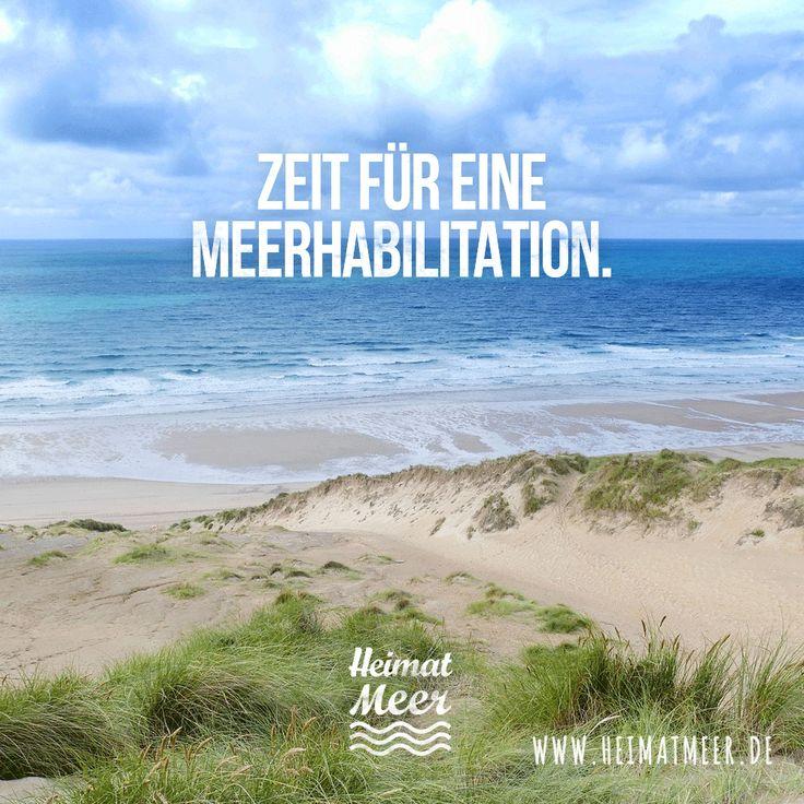 MEERhabilitation   Das Hilft Immer. Mee(h)r U003eu003e · Sprüche MeerNorderneySylt Sprüche ...