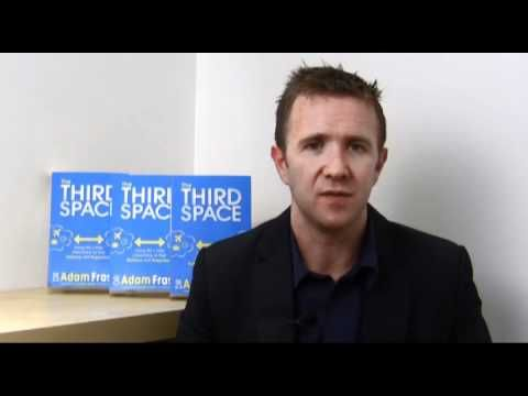 THE THIRD SPACE by Dr Adam Fraser