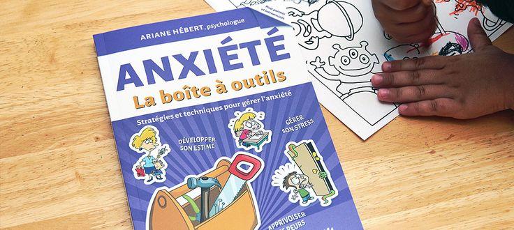 Un concours pour gagner le livre Anxiété la boîte à outils par Ariane Hébert. Ce livre est publié par les Éditions de Mortagne.