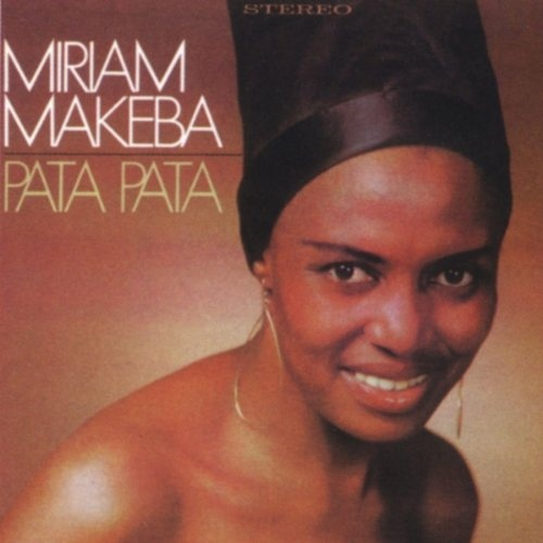 miriam makeba pata pata 1967 the song was written by fellow southern artist dorothy