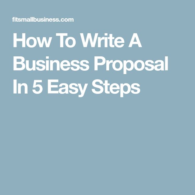 How To Write A Business Proposal In 5 Easy Steps