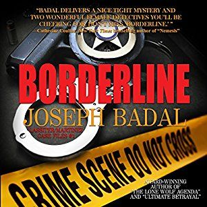 #Book Review of #Borderline from #ReadersFavorite - https://readersfavorite.com/book-review/borderline  Reviewed by Alyssa Elmore for Readers' Favorite  Borderline by Joseph Badal is a fast-paced psychological suspense novel. Barbra Lassiter is a hard-boiled police detective with a drinking problem exacerbated by the grief of the recent loss of her husband. Her partner, Susan Martinez, is a feisty risk-taker with major marital problems. Both are determined to prove to the ...