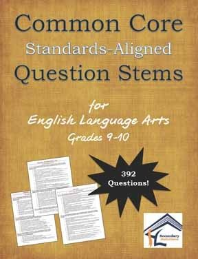 No more vague, random questions that merely gloss over the CCSS!  392 specific, real, and practical questions stems like nothing else out there! Common Core Question Stems for ELA: Grades 9-10