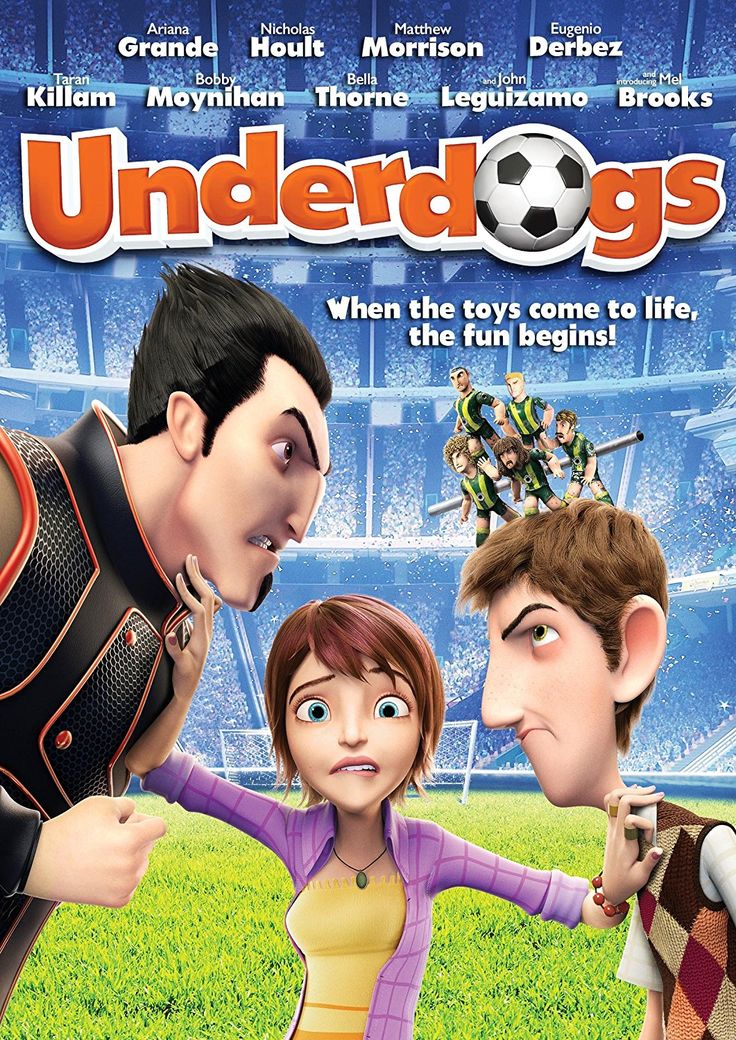 Underdogs / Metegol (2013) ... Shy Jake's (Shawn Mendes/Matthew Morrison) passion for football is rivaled only by his love for freespirited Laura (Ariana Grande/Katie Holmes) and follows her encouragement to beats the town bully Ace (Brooklyn Beckham/Nicholas Hoult) in a foosball game, but everything changes when the bully becomes the world's best soccer player and returns years later to turn their village into a new sports stadium. (07-Jan-2017)