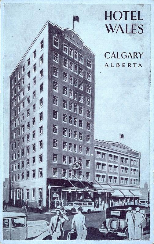 Postcard 5620: Hotel Wales, Calgary, Alberta (cca. 1930)
