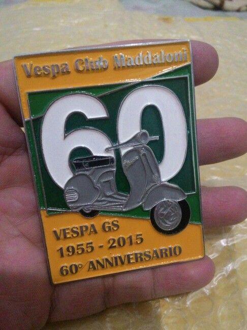 Badge placca 60 anniversario Vespa club maddaloni