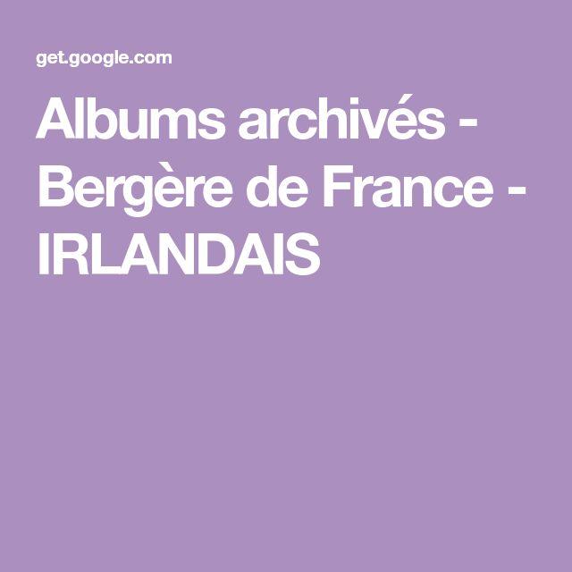 Albums archivés - Bergère de France - IRLANDAIS