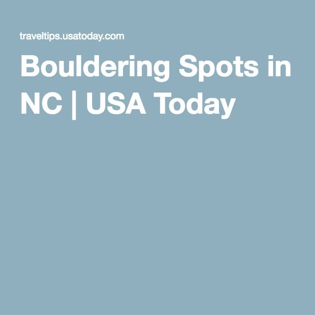 Bouldering Spots in NC | USA Today
