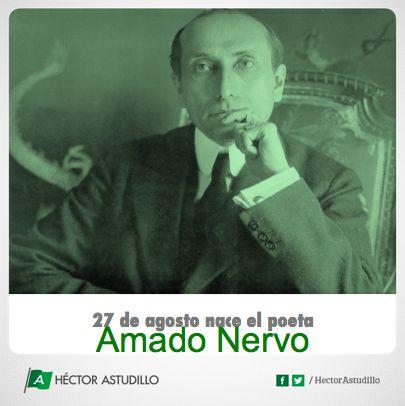 """El 27 de agosto de 1870 en la ciudad de Tepic nació el poeta mexicano Amado Nervo, una de sus obras más importantes es """"La amada inmóvil"""""""
