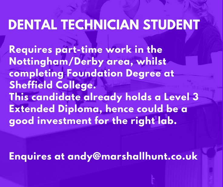 Dental Student seeks part-time opportunity  Enquiries at andy@marshallhunt.co.uk