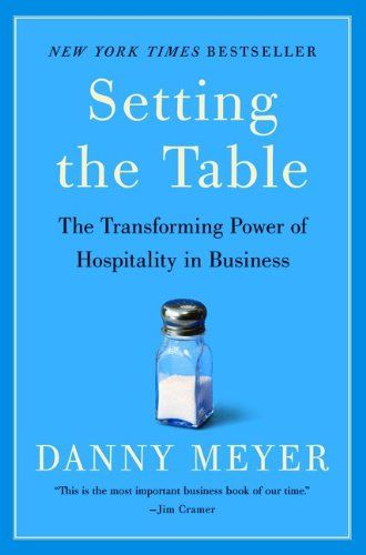 Setting the Table Danny Meyer
