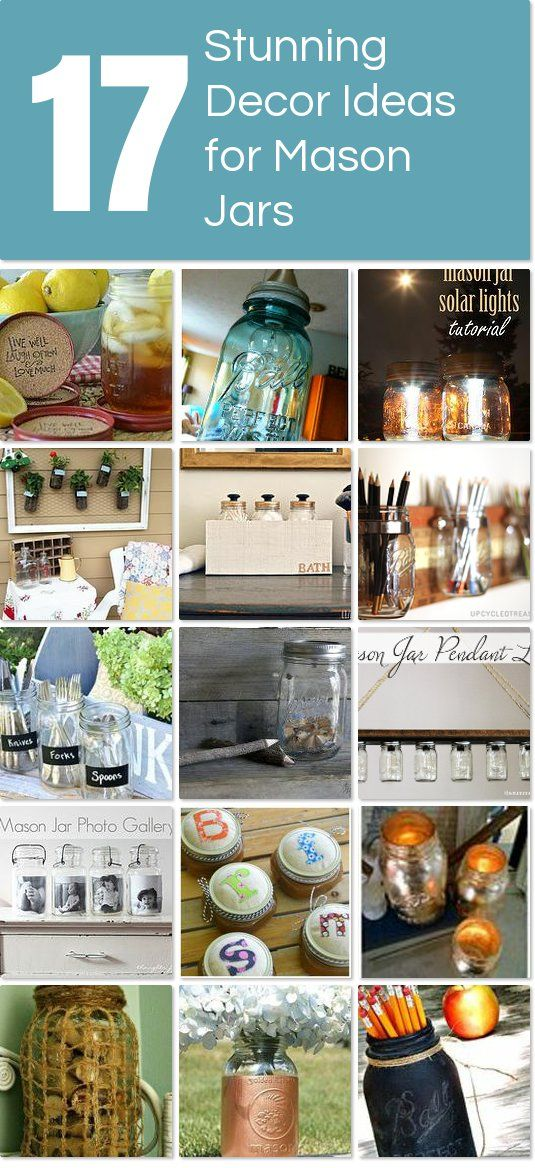 17 Stunning Decor Ideas for Mason Jars