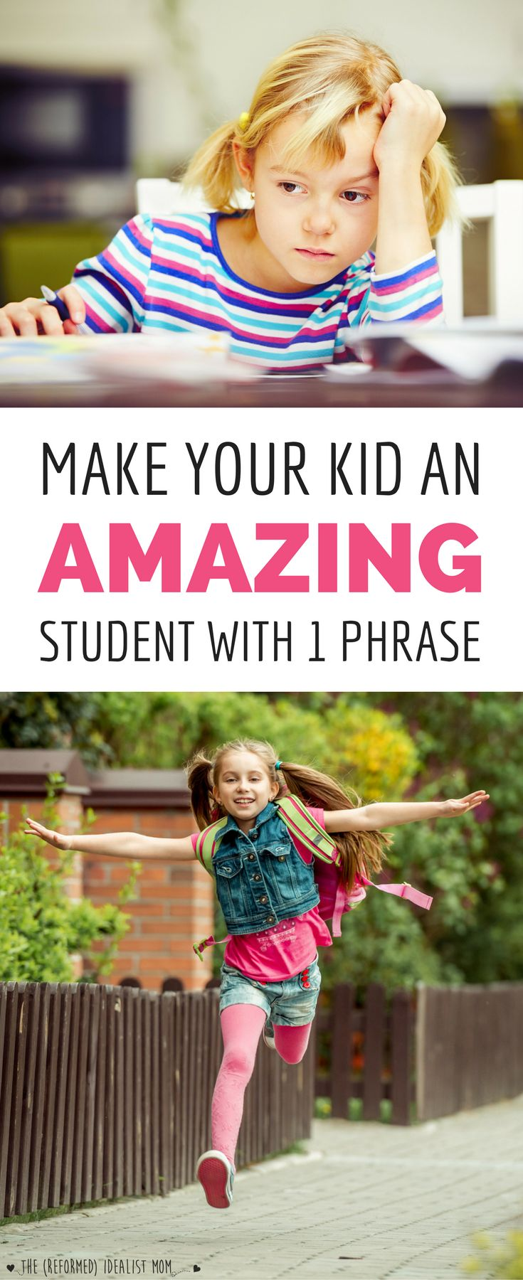 "Turn your kid into a GREAT student with this magic phrase! (Hint: It's NOT ""you're so smart"".) This is such an important tip for parents of kids who struggle with school, give up on homework when it gets too hard, melt down after making mistakes, and more. The perfect way to shift from a fixed mindset to a growth mindset!"