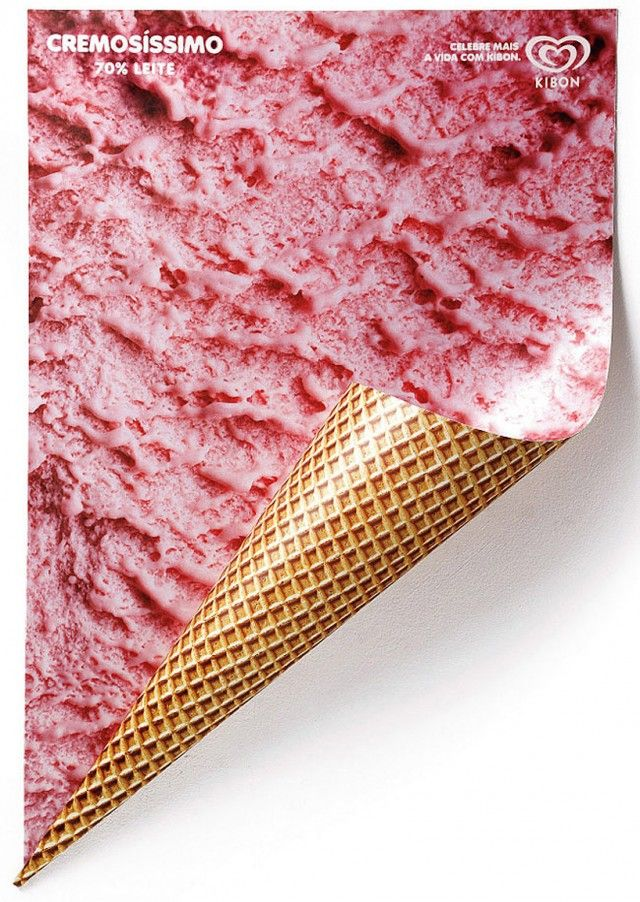 The designer Renata El Dib thought these fantastic posters for the brand of ice cream Kibon. These posters were designed in double printing with a print on one side reminding the texture of the ice and the other side a printed reference to the ice cream cone. A simple idea but very well executed.