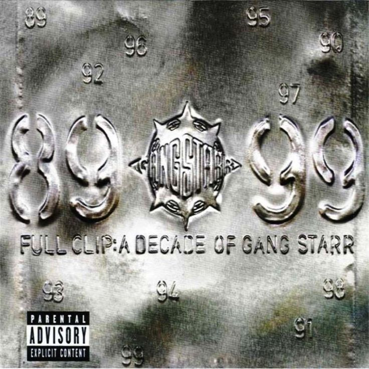 Today in Hip Hop History: Gang Starr released the album Full Clip: Decade of Gang Starr July 13, 1999