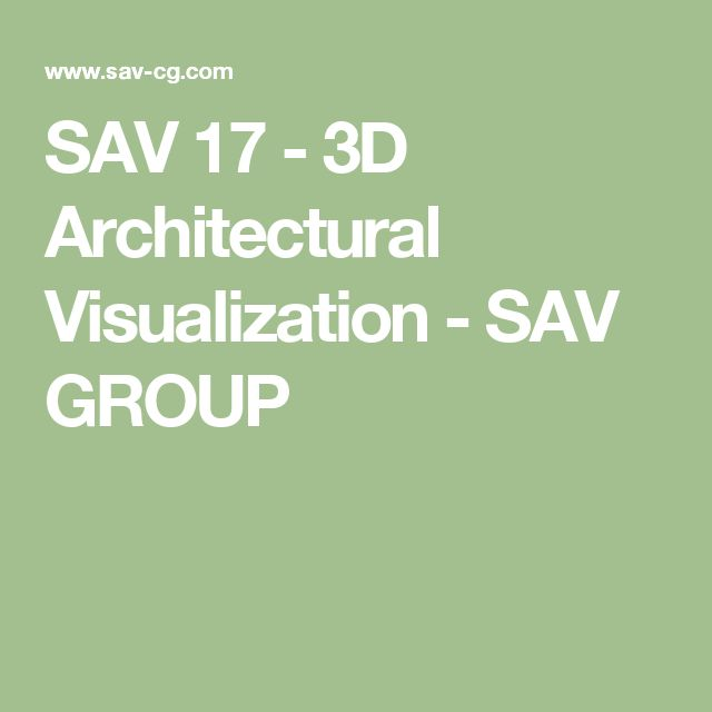 SAV 17 - 3D Architectural Visualization - SAV GROUP