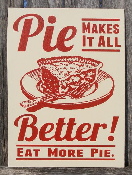 Pie Makes It All Better Wood Sign by ZietlowsCustomSigns on Etsy