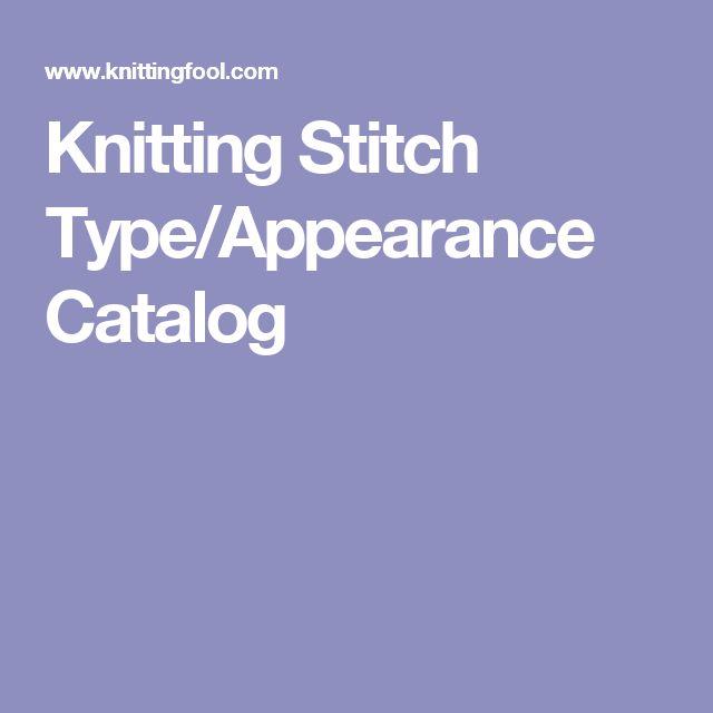 Knitting Stitch Type/Appearance Catalog