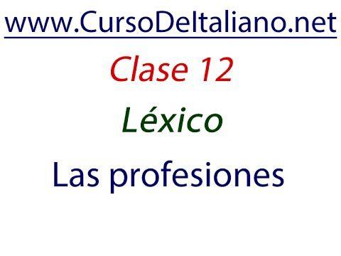Curso gratis de italiano Clase 12 – Léxico: Las profesiones en italiano