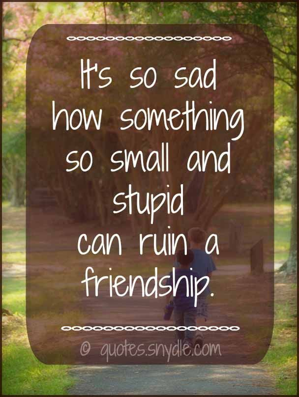 Sad Friendship Quotes and Sayings with Image – Quotes and Sayings
