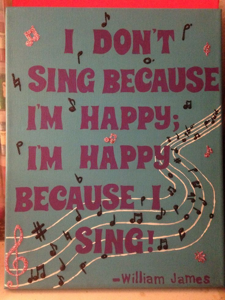 I sing because I'm happy music quote from William James.  - cute bulletin board idea!