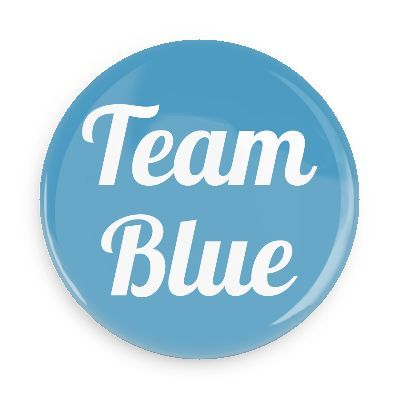 Team blue - Funny Buttons - Custom Buttons - Promotional Badges - New Baby Pins - Wacky Buttons