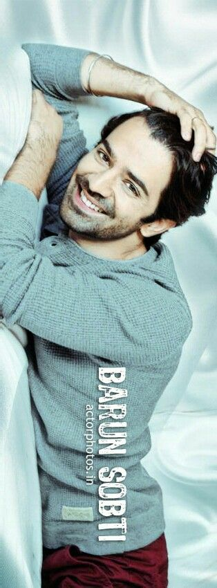 Barun sobti - your smile is all I need to brighten my day