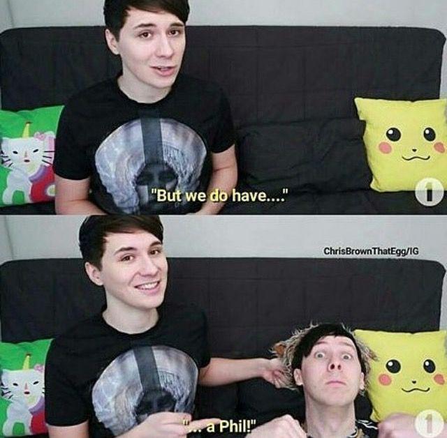 Dan has caught a wild Phil