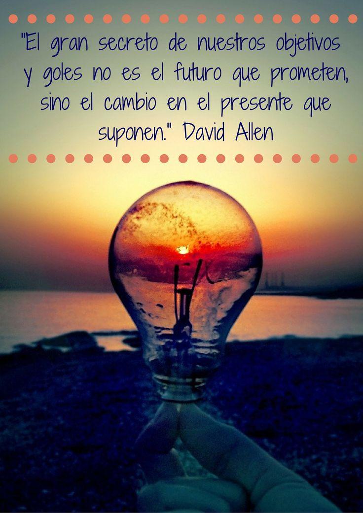 #DavidAllen #Productividad #PersiguetusSueños #Consigueloquetepropongas #IdeasInnovadoras #Hazelcambio #EsViernes
