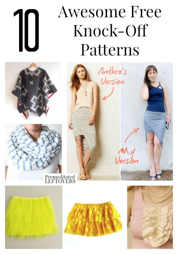 10 Awesome Free Knock Off Sewing Patterns- If you like wearing designer clothing but don't like the high price tags, then check out these DIY knock off sewing patterns and tutorials to get an idea for updating your wardrobe on a budget or find inspiration to design your own fashion knock-off.