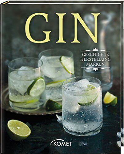 Gin: Geschichte, Herstellung, Marken: Amazon.de: Jens Dreisbach: Bücher