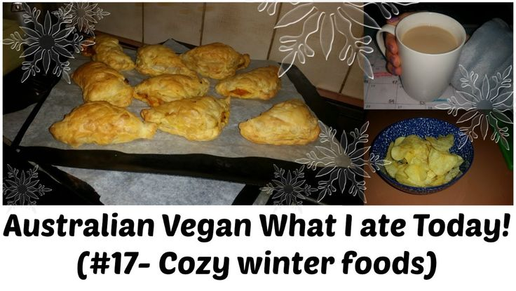 Australian Vegan What I ate Today #17 Girls Night In!